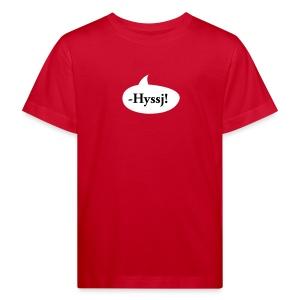 -HYSSJ! - Ekologisk T-shirt barn