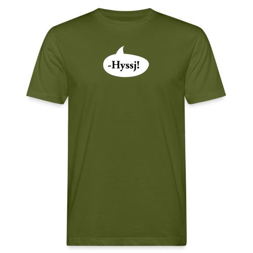 -HYSSJ! - Ekologisk T-shirt herr