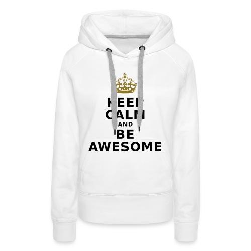 Be Awesome#Women white - Frauen Premium Hoodie