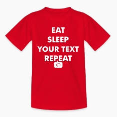 Fun eat sleep - insert your own text here - repeat Shirts