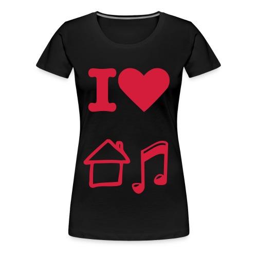 i love house music - Vrouwen Premium T-shirt