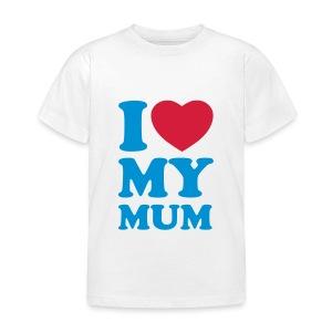 Love my mum - Kids' T-Shirt