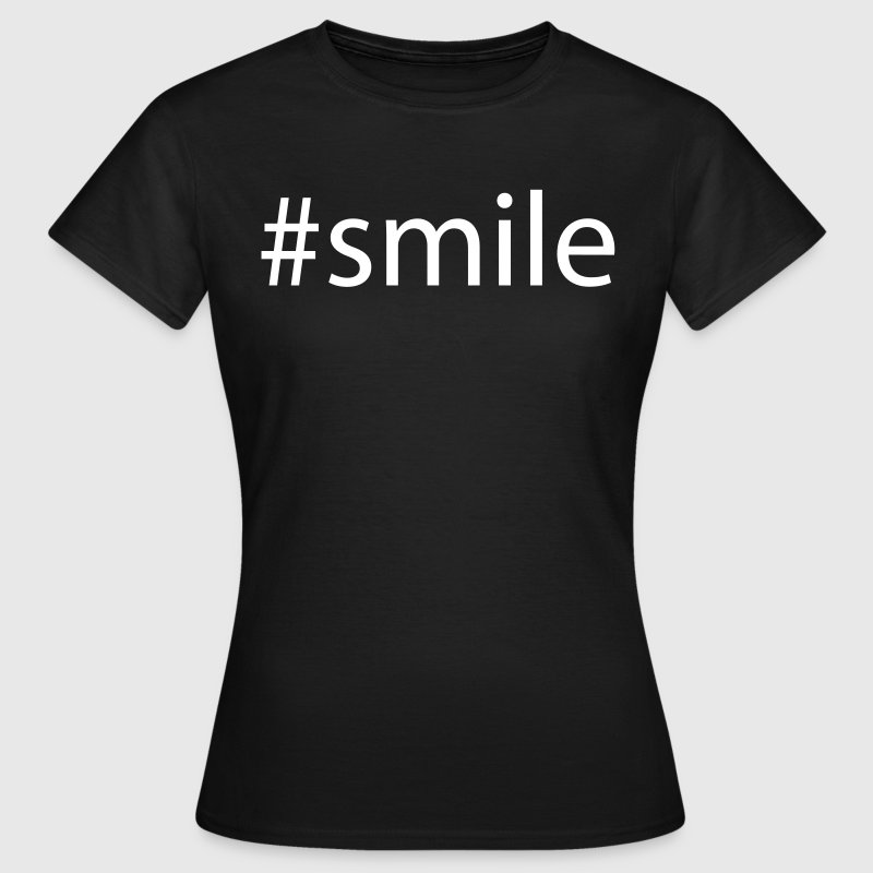 #smile Tee shirts - T-shirt Femme