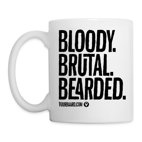 Bloody. Brutal. Bearded. - All White Coffee Mug - Mok