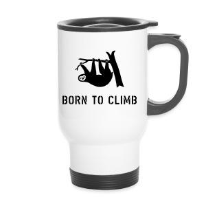 klettern climbing born to climb faultier bouldern t-shirt - Thermobecher