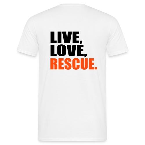 Lebensmotto Rescue - Männer T-Shirt