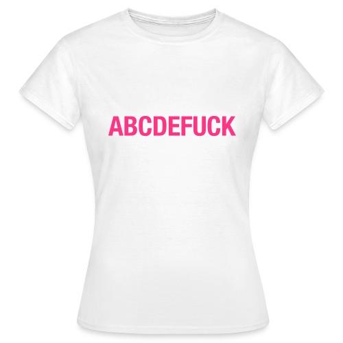 ABCDEFUCK - Frauen T-Shirt