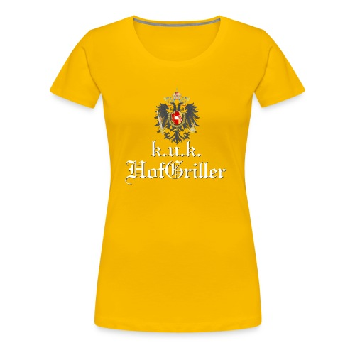 k.u.k. Hofgriller - Frauen Premium T-Shirt
