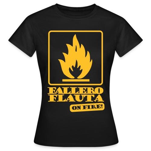 Falleroflauta on fire! -Xica - Camiseta mujer