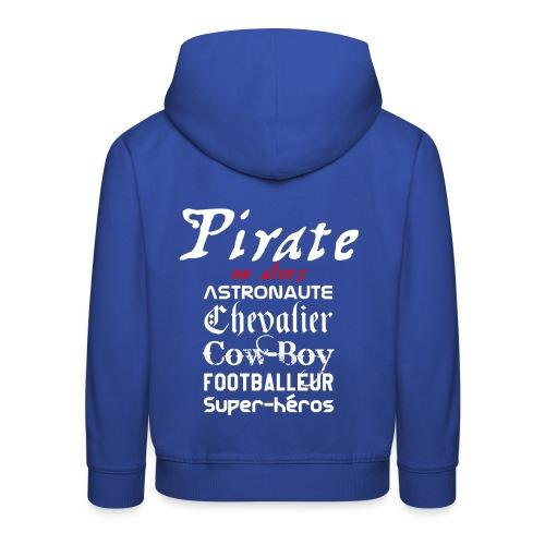 pull capuche enfant - Pirate ou alors - Pull à capuche Premium Enfant