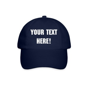 Your text here cap blue - Baseball Cap