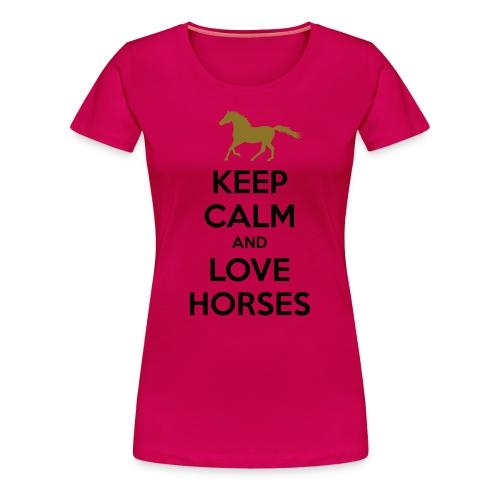 Keep Calm and Love Horses Pferde T-Shirt - Women's Premium T-Shirt