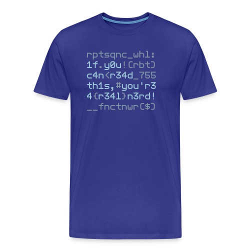 Coders Choice: Leetspeak NERD Shirt 1f y0u c4n - Men's Premium T-Shirt