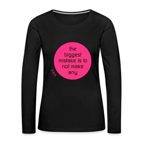 no mistake - Frauen Premium Langarmshirt