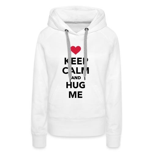 Keep Calm.. - Girl - Vrouwen Premium hoodie