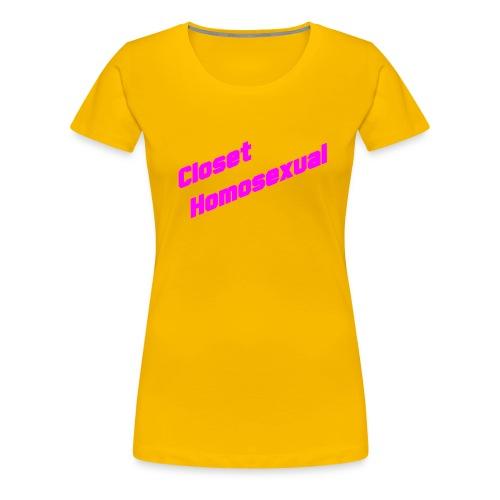 Closet Homosexual (lesbian) - Women's Premium T-Shirt
