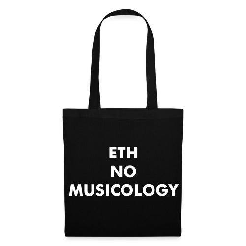 ETH NO MUSICOLOGY - Tote Bag