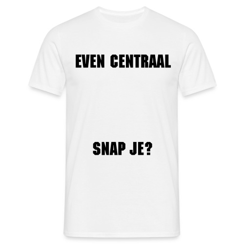Even centraal, snap je? - Men's T-Shirt