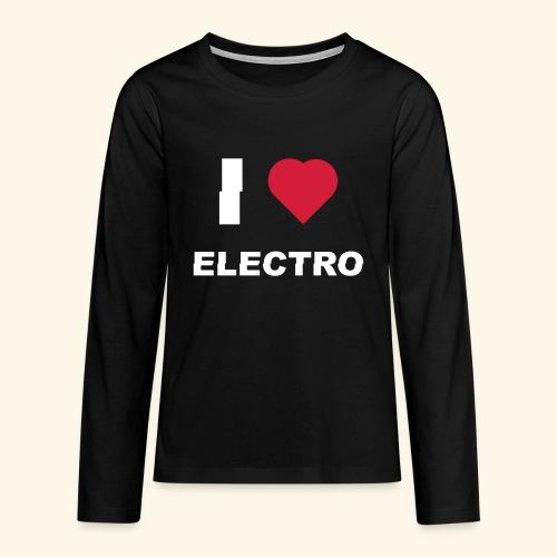I love Electro music- j'aime l'électro  - T-shirt manches longues Premium Ado