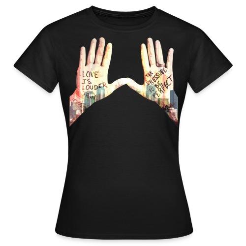 Love is Louder - Women's T-Shirt
