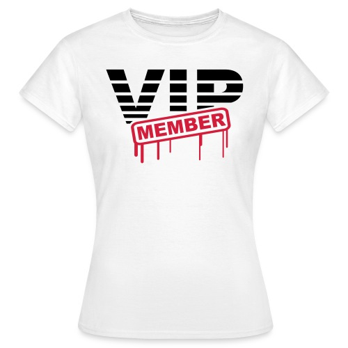 VIP member voorkant - Vrouwen T-shirt
