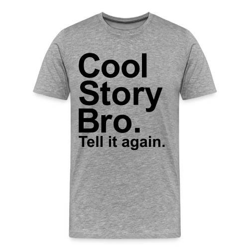 cool story t-shirt - Mannen Premium T-shirt