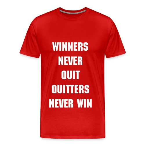 Winners Never Quit - Men's Premium T-Shirt