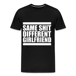 Same Shit Different Girlfriend T-Shirt | Poop Gifts - Men's Premium T-Shirt