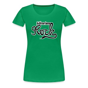 LIBRARIANS ROCK - Premium-T-shirt dam