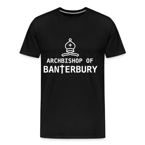 Archbishop of Banterbury 2 T-Shirt   Bantertshirt - Men's Premium T-Shirt