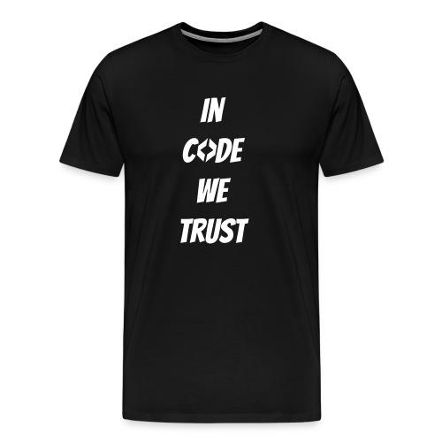 In Code we Trust - Männer Premium T-Shirt