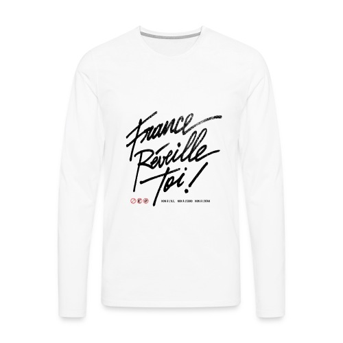 T-SHIRT manches longues homme France réveille toi - T-shirt manches longues Premium Homme