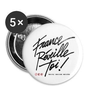 BADGES France réveille toi - Badge moyen 32 mm