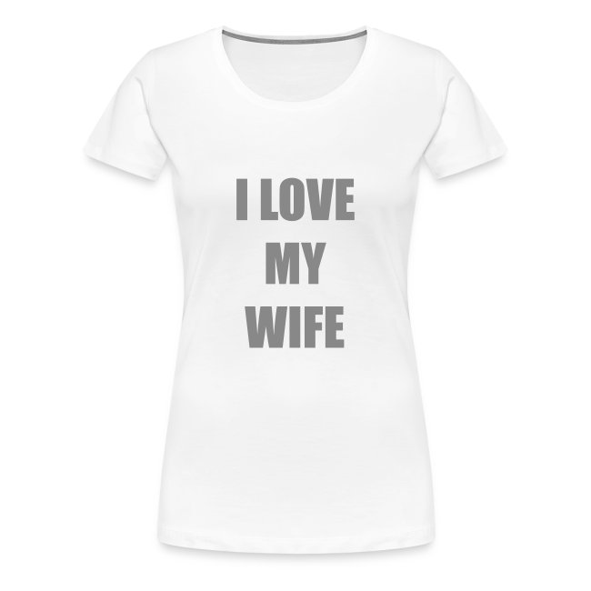 Lesben T-Shirt Shop: I Love my Wife (Glitter Silber)