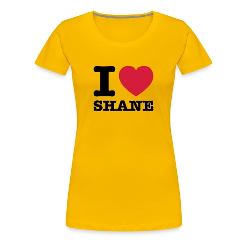 Lesbian T-Shirt Shop: I ♥ SHANE - Women's Premium T-Shirt