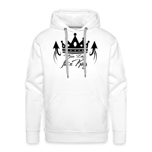 Kein Ding für´n King - Männer Hoodie - Männer Premium Hoodie