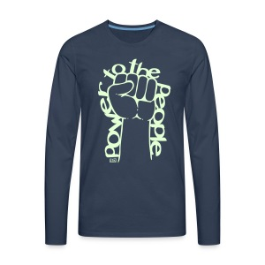 Phosphorescent Power to the people - T-shirt manches longues Premium Homme