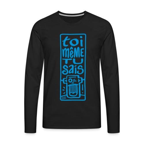 Tee-shirt homme ToiMêmeTuSais - T-shirt manches longues Premium Homme