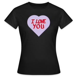 I love you  3 couleurs perso - T-shirt Femme