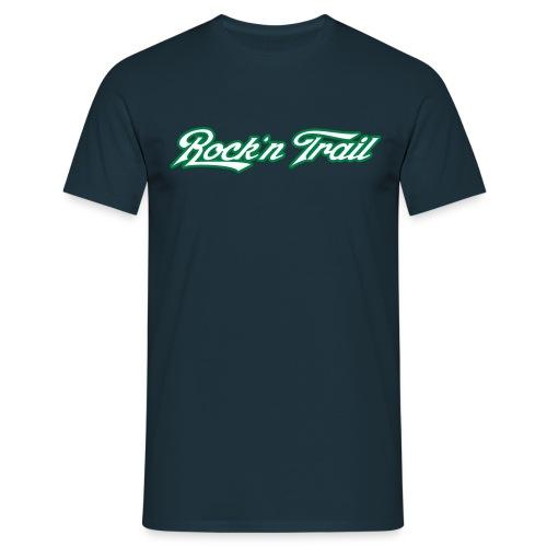 Männer T-Shirt - Rock'n Trail - Männer T-Shirt