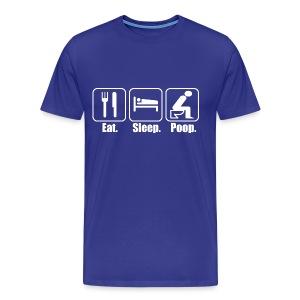 Eat Sleep Poop | Poop Gifts - Men's Premium T-Shirt