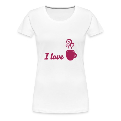 I love tea - I love coffee - Frauen Premium T-Shirt