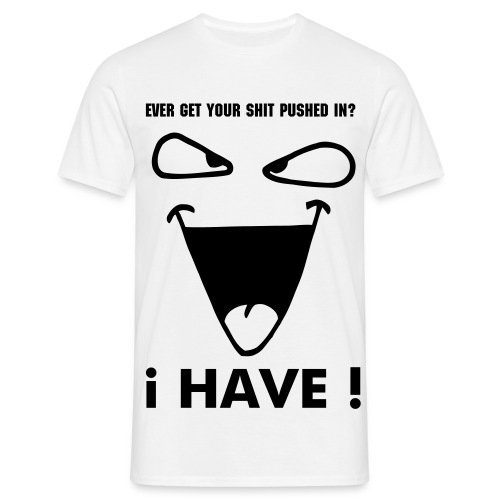 I HAVE - Men's T-Shirt