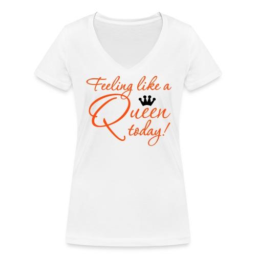 Koningsdag girlieshirt Feeling like a Queen today - Vrouwen bio T-shirt met V-hals van Stanley & Stella