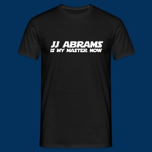 JJ Abrams Is my master now - Men's T-Shirt