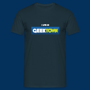 I live in Geektown - Men's T-Shirt
