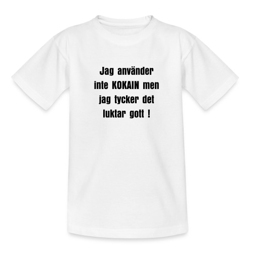 Kokain luktar gott - Teenage T-Shirt