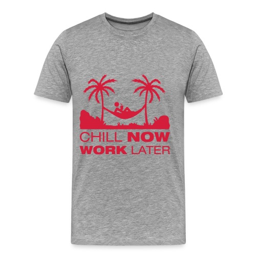 Chill NOW-grey - Herre premium T-shirt