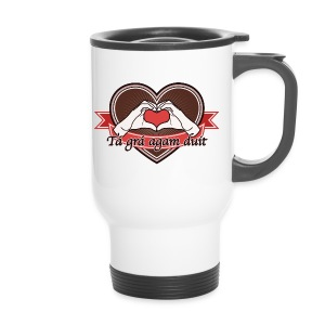 heart-brown Tá grá agam duit - Thermobecher