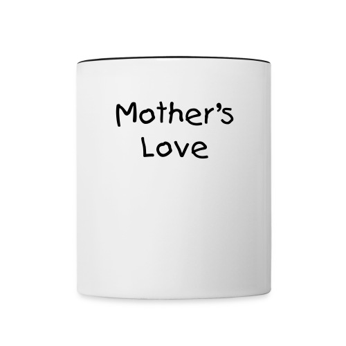 Mother's Love - Taza en dos colores